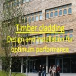 Timber Cladding: Design and Installation for Optimum Performance